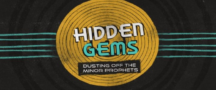 Hidden Gems: Dusting off the Minor Prophets – Habakkuk