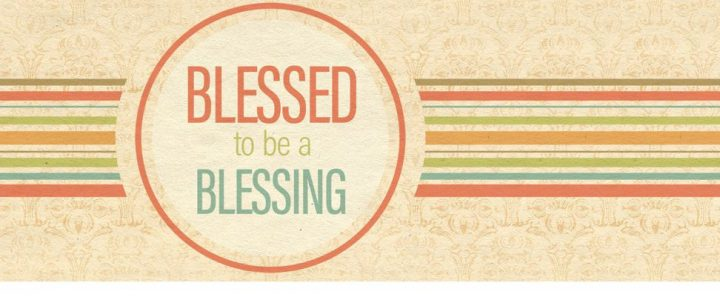 Blessed to Be a Blessing – Blessed Physically