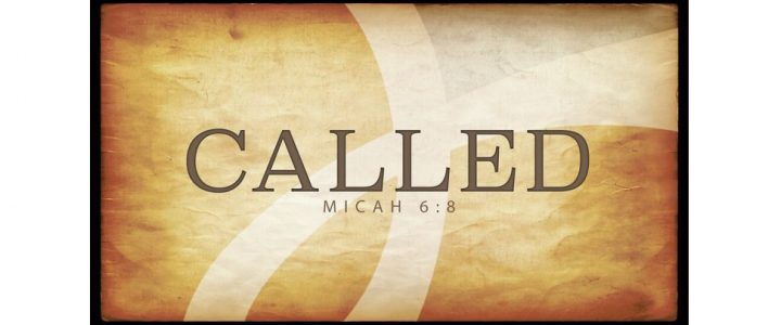 Called – Our Calling